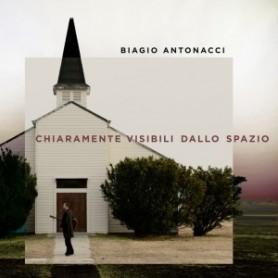 BIAGIO ANTONACCI - CHIARAMENTE VISIBILI DALLO SPAZ